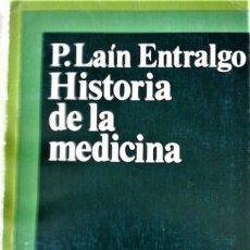 Libros de segunda mano: PEDRO LAÍN ENTRALGO - HISTORIA DE LA MEDICINA. Lote 170533040