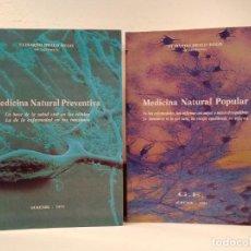 Libros de segunda mano: MEDICINA NATURAL PREVENTIVA. MEDICINA NATURAL POPULAR. BRALO REGO, ELISARDO, EDITORIAL G.E. OURENSE,. Lote 170538440