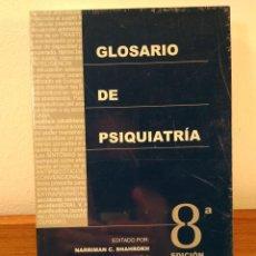 Libros de segunda mano: GLOSARIO DE PSIQUIATRÍA. 8ª ED. MARRIMAN C. SHAHROKH / ROBERT E. HALES, M.D. GRUPO AULA MÉDICA.. Lote 170557280