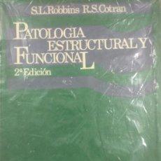 Libros de segunda mano: PATOLOGÍA ESTRUCTURAL Y FUNCIONAL - ROBBINS - . Lote 170568772