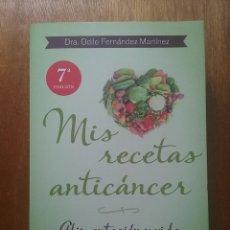 Livres d'occasion: MIS RECETAS ANTICANCER, ODILE FERNANDEZ MARTINEZ, ALIMENTACION Y VIDA, EDICIONES URANO, 2013. Lote 170572584