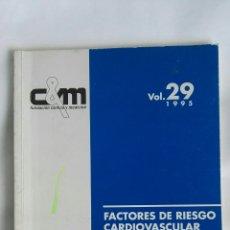 Libros de segunda mano: FACTORES DE RIESGO CARDIOVASCULAR. Lote 170895558