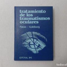 Libros de segunda mano: TRATAMIENTO DE LOS TRAUMATISMOS OCULARES POR DAVID PATON (1981) - PATON, DAVID. Lote 170897839