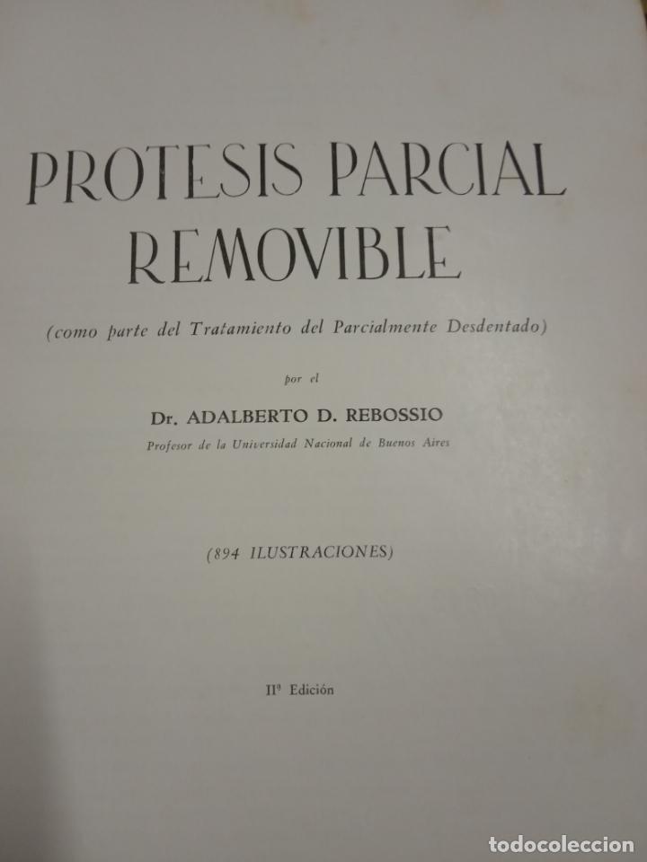 Libros de segunda mano: protesis parcial removible -adalberto d. rebossio -1960 -buenos aires -numerado - Foto 4 - 170934460