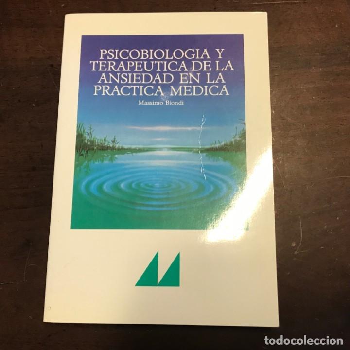 PSICOBIOLOGÍA Y TERAPÉUTICA DE LA ANSIEDAD EN LA PRÁCTICA MÉDICA - MASSIMO BIONDI (Libros de Segunda Mano - Ciencias, Manuales y Oficios - Medicina, Farmacia y Salud)