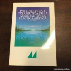 Libros de segunda mano: PSICOBIOLOGÍA Y TERAPÉUTICA DE LA ANSIEDAD EN LA PRÁCTICA MÉDICA - MASSIMO BIONDI. Lote 171110520