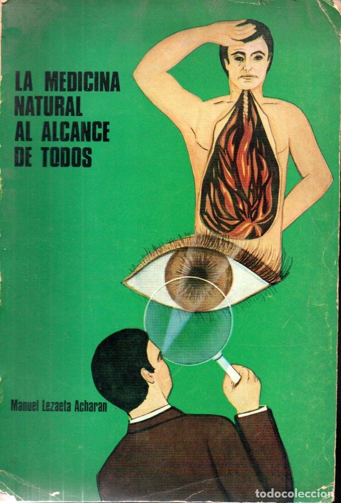 MANUEL LEZAETA ACHARAN : LA MEDICINA NATURAL AL ALCANCE DE TODOS (KIER, 1972) (Libros de Segunda Mano - Ciencias, Manuales y Oficios - Medicina, Farmacia y Salud)
