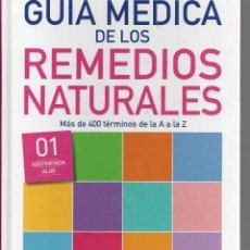 Libros de segunda mano: GUIA MEDICA DE LOS REMEDIOS NATURALES. TOMO 1. Lote 171306865