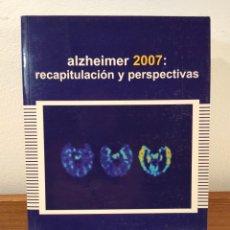 Libros de segunda mano: ALZHEIMER 2007: RECAPITULACIÓN Y PERSPECTIVAS. EDITORES MARTÍNEZ LAGE, J.M. ISBN 9788478854318. . Lote 171334925