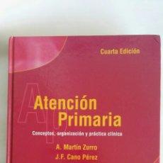 Libros de segunda mano: ATENCIÓN PRIMARIA CONCEPTOS, ORGANIZACIÓN Y PRÁCTICA CLÍNICA VOL. II. Lote 171398524