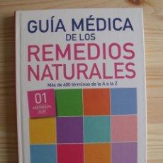 Libros de segunda mano: LIBRO GUÍA MÉDICA DE LOS REMEDIOS NATURALES. Lote 171433255