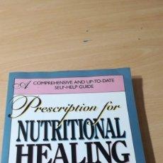 Libros de segunda mano: PRESCRIPTION FOR NUTRITIONAL HEALING/ JAMES, PHYLLIS BALCH - INGLES / HOMEOPEATICA NATURAL O A. Lote 171455035