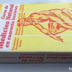 Libros de segunda mano: CURSO DE MEDICINA NATURAL EN CUARENTA LECCIONES/ EDUARDO ALFONSO/ HOMEOPEATICA NATURAL O ALTER. Lote 171456907