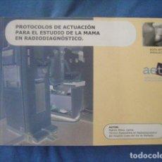 Libros de segunda mano: LIBRO PROTOCOLO DE ACTUACION PARA EL ESTUDIO DE LA MAMA EN RADIODIAGNOSTICO 2006 CARLOS PADRON PEREZ. Lote 171535017