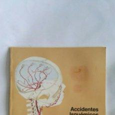 Libros de segunda mano: ACCIDENTES ISQUEMICOS CEREBRALES. Lote 171641619
