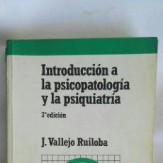 Libros de segunda mano: INTRODUCCIÓN A LA PSICOPATOLOGÍA Y LA PSIQUIATRÍA. Lote 171786108