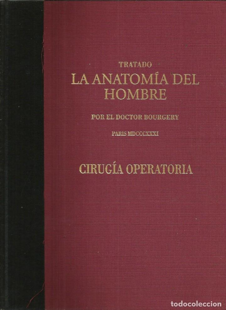 TRATADO LA ANATOMÍA DEL HOMBRE: CIRUGÍA OPERATORIA. DOCTOR BOURGERY (Libros de Segunda Mano - Ciencias, Manuales y Oficios - Medicina, Farmacia y Salud)