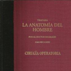 Libros de segunda mano: TRATADO LA ANATOMÍA DEL HOMBRE: CIRUGÍA OPERATORIA. DOCTOR BOURGERY. Lote 172164349