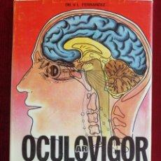 Libros de segunda mano: OCULARVIGOR. SALVA TUS OJOS. ENCICLOPEDIA DE MEDICINA NATURAL.. Lote 172626834