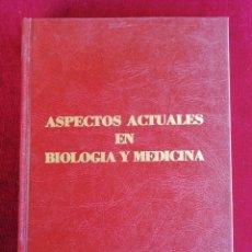 Libros de segunda mano: ASPECTOS ACTUALES EN BIOLOGÍA Y MEDICINA. LIBRO HOMENAJE AL PROFESOR AGUSTÍN PUMAROLA. AÑO 1984. Lote 172635145
