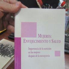 Libros de segunda mano: LIBRO MUJERES: ENVEJECIMIENTO Y SALUD 1998 ED. GLOSA L-8136-371. Lote 172670679