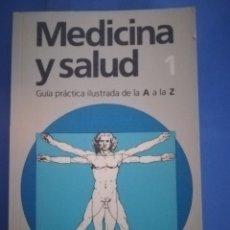 Libros de segunda mano: MEDICINA Y SALUD 1. Lote 172696679