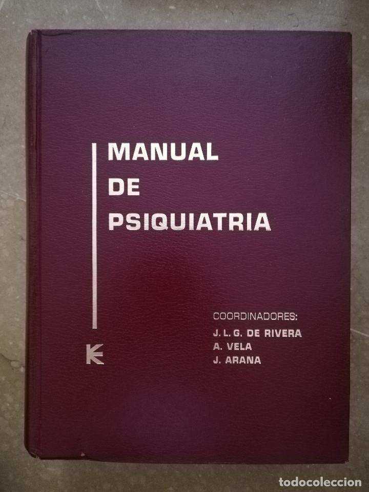 MANUAL DE PSIQUIATRÍA (DE RIVERA / VELA / ARANA) EDITORIAL KARPOS (Libros de Segunda Mano - Ciencias, Manuales y Oficios - Medicina, Farmacia y Salud)