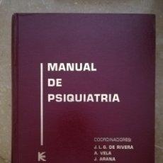 Libros de segunda mano: MANUAL DE PSIQUIATRÍA (DE RIVERA / VELA / ARANA) EDITORIAL KARPOS. Lote 172699453