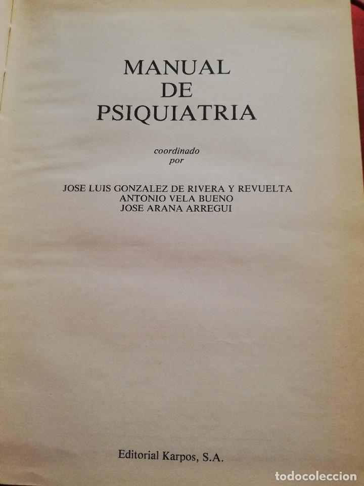 Libros de segunda mano: MANUAL DE PSIQUIATRÍA (DE RIVERA / VELA / ARANA) EDITORIAL KARPOS - Foto 2 - 172699453