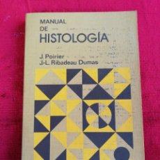 Libros de segunda mano: MANUAL DE HISTOLOGÍA. J. POIRIER/J. L. RIBADEU FUMAS. EDITORIAL TORAY-MASSON.. Lote 172702574