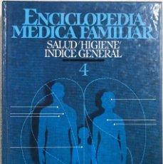Libros de segunda mano: SALUD HIGIENE INDICE GENERAL. TOMO 4. ENCICLOPEDIA MEDICA FAMILIAR. BARCELONA, 1984. PAGS: 1035. Lote 172744327