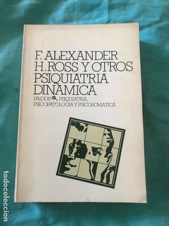 PSIQUIATRÍA DINÁMICA - FRANZ ALEXANDER (Libros de Segunda Mano - Ciencias, Manuales y Oficios - Medicina, Farmacia y Salud)