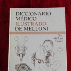 Libros de segunda mano: DICCIONARIO MÉDICO ILUSTRADO DE MELLONI. DOX MELLONI EISNER. EDITORIAL REVERTÉ. AÑO 1983. Lote 172837493