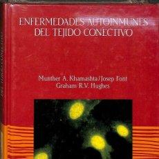 Libros de segunda mano: ENFERMEDADES AUTOINMUNES DEL TEJIDO CONECTIVO. Lote 172974053