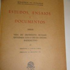Libros de segunda mano: VIDA DO ERITROCITO HUMANO - CARVAO GOMES 1957. Lote 173059762