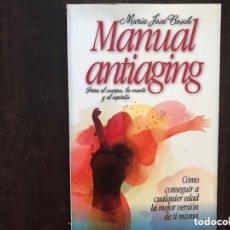 Libros de segunda mano: MANUAL ANTIAGING. MARÍA JOSÉ BOSCH. Lote 173431389
