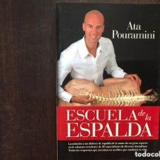 Libros de segunda mano: ESCUELA DE LA ESPALDA. ATA POURAMINI. Lote 173431443