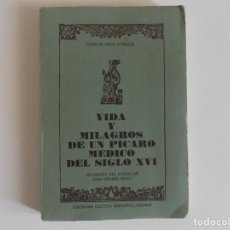 Libros de segunda mano: LIBRERIA GHOTICA. RICO-AVELLO. VIDA Y MILAGROS DE UN PICARO MEDICO DEL SIGLO XVI. 1974. ILUSTRADO.. Lote 173605439