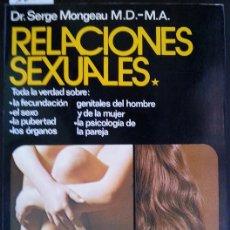 Libros de segunda mano: RELACIONES SEXUALES. - MONGEAU, SERGE.. Lote 173690800