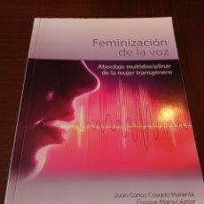 Livros em segunda mão: FEMINIZACION DE LA VOZ. ABORDAJE MULTIDISCIPLINAR DE LA MUJER TRANSGÉNERO. AUTORES VARIOS. Lote 174079980