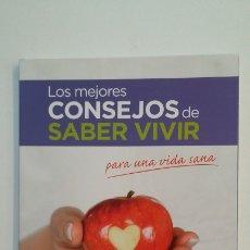 Libros de segunda mano: LOS MEJORES CONSEJOS DE SABER VIVIR PARA UNA VIDA SANA. TDK401. Lote 174121878