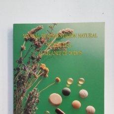 Libros de segunda mano: MANUAL DE ALIMENTACIÓN NATURAL Y DIETÉTICA, AL ALCANCE DE TODOS. TDK402. Lote 174139248