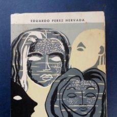 Libros de segunda mano: SANOS Y ENFERMOS - EDUARDO PÉREZ HERVADA 1962. Lote 174151965