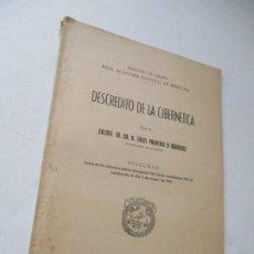 Libri di seconda mano: DESCREDITO DE LA CIBERNETICA, JULIO PALACIOS Y MARTÍNEZ- DISCURSO- MADRID- MCMLIX. Lote 174248234