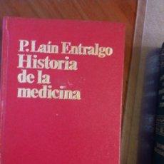 Libros de segunda mano: PEDRO LAÍN ENTRALGO. HISTORIA DE LA MEDICINA. Lote 173099415