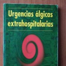 Libros de segunda mano: LIBRO ( MEDICINA ) AÑO 1997 URGENCIAS ALÉRGICAS EXTRAHOSPITALARIAS. Lote 174464635
