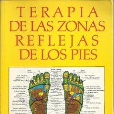 Libros de segunda mano: HANNE MARQUARDT-TERAPIA DE LAS ZONAS REFLEJAS DE LOS PIES.URANO.1986.. Lote 174467648