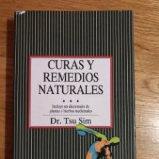 Libros de segunda mano: CURAS Y REMEDIOS NATURALES DR. TSU SIM. Lote 174533907