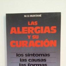 Libros de segunda mano: LAS ALERGIAS Y SU CURACIÓN. M. D. MUNTANE. EDITORIAL DE VECCHI. TDK414. Lote 174933499