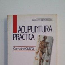 Libros de segunda mano: ACUPUNTURA PRÁCTICA. CON O SIN AGUJAS - DR. J. P. POUJOL - EDITORIAL IBIS. TDK415. Lote 175006283